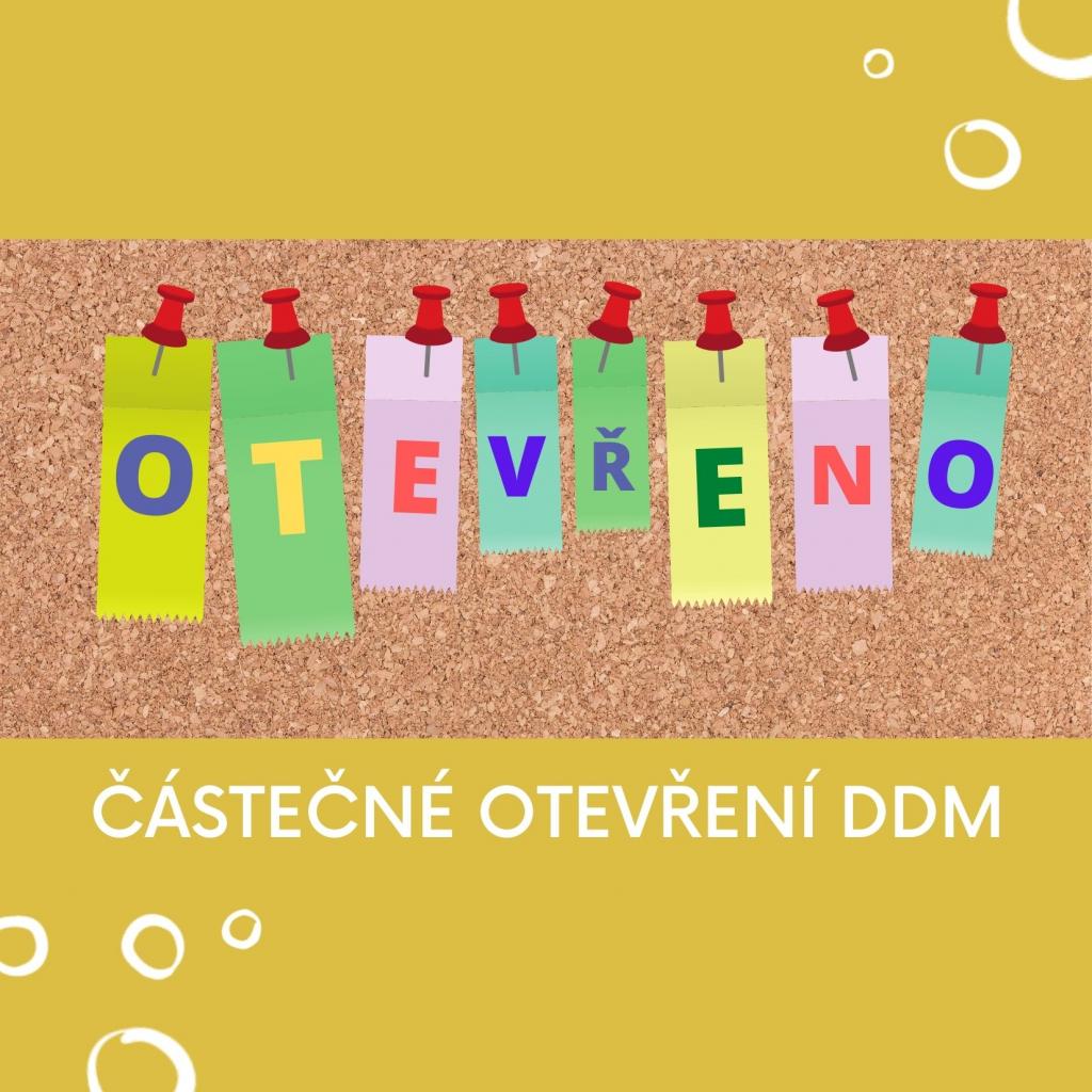 Částečné otevření DDM