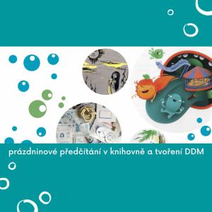 prázdninové předčítání s knihovnou a tvoření s DDM