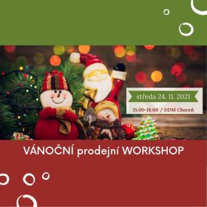 Vánoční prodejní workshop